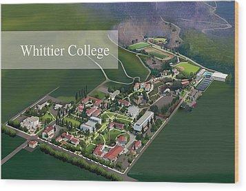 Whittier College Wood Print by Rhett and Sherry  Erb