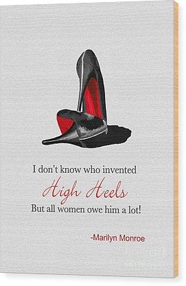 Who Invented High Heels? Wood Print