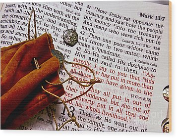Widow's Mites And Scripture Wood Print