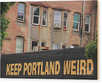 Weird And Wonderful Portland Wood Print by Kris Hiemstra