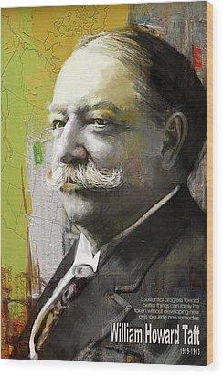 William Howard Taft Wood Print by Corporate Art Task Force