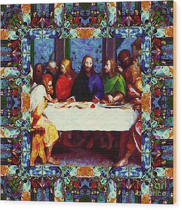 Window Into The Last Supper 20130130p0 Wood Print by Wingsdomain Art and Photography