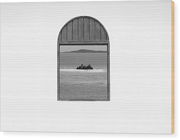 Window View Of Desert Island Puerto Rico Prints Black And White Wood Print by Shawn O'Brien