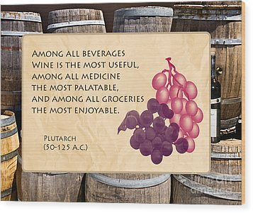 Wine - Best Medicine Wood Print