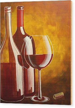 Wood Print featuring the painting Wine Not by Darren Robinson