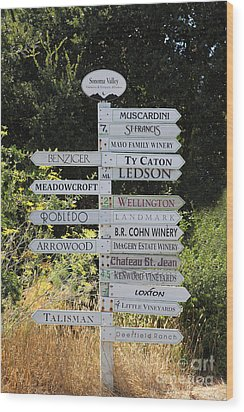 Winery Street Sign In The Sonoma California Wine Country 5d24601 Wood Print by Wingsdomain Art and Photography