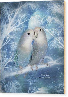 Winter Love Wood Print by Carol Cavalaris