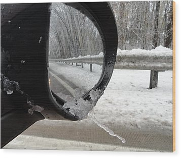 Wood Print featuring the photograph Winter Side View Mirror by Mary Beth Landis