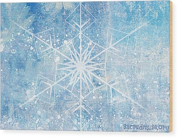 Winter Snow Flake Wood Print by Sacred  Muse
