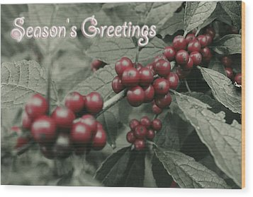 Wood Print featuring the photograph Winterberry Greetings by Photographic Arts And Design Studio