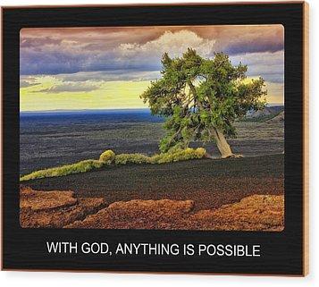 With God Wood Print