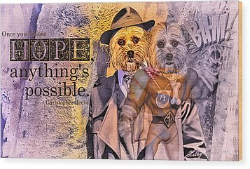 With Hope Anything Is Possible 3 Wood Print