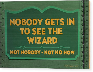 Wizard Sign Wood Print by Bill Jonas