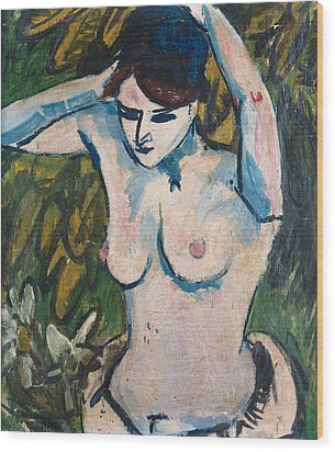 Woman With Raised Arms Wood Print by Ernst Ludwig Kirchner