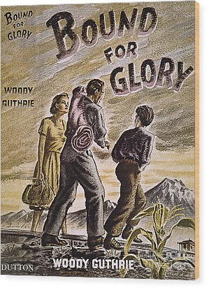 Woody Guthrie: Glory, 1943 Wood Print by Granger