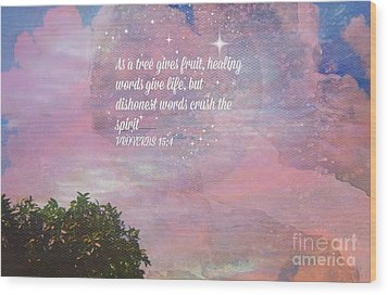 Words Of Wisdom Wood Print by Sherri's Of Palm Springs