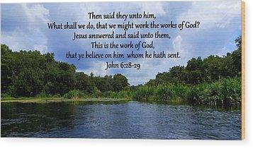 Works Of God Wood Print