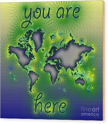 World Map You Are Here Amuza In Blue Yellow And Green Wood Print by Eleven Corners