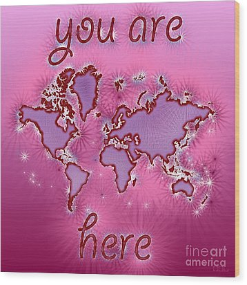 World Map You Are Here Amuza In Purple And Pink Wood Print by Eleven Corners