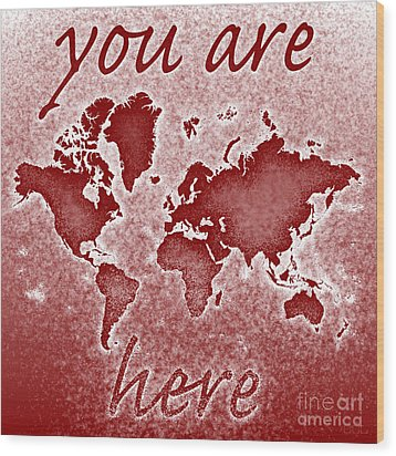World Map You Are Here Novo In Red Wood Print by Eleven Corners