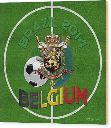 World Of Soccer 2014 - Belgium Wood Print by Serge Averbukh