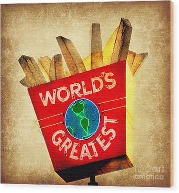 World's Greatest Fries Wood Print