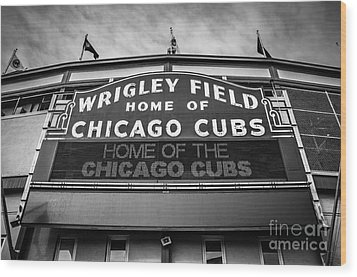 Wrigley Field Sign In Black And White Wood Print by Paul Velgos