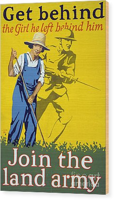 Wwi Join The Land Army 1918 Wood Print by Photo Researchers