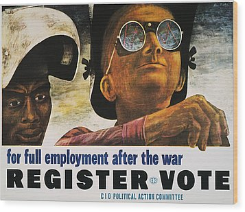 Wwii: Employment Poster Wood Print by Granger