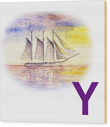 Y Art Alphabet For Kids Room Wood Print by Irina Sztukowski