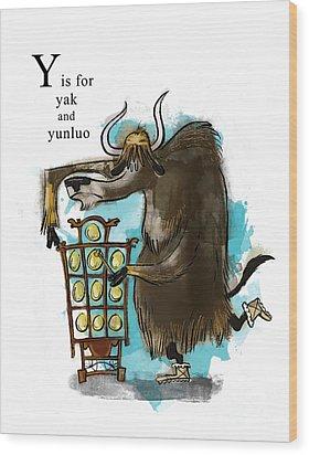 Y Is For Yak Wood Print by Sean Hagan