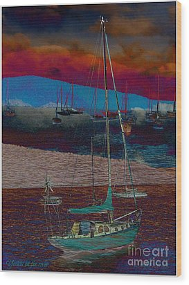 Wood Print featuring the photograph Yachts On The River by Leanne Seymour