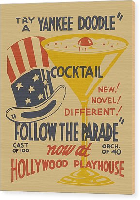 Yankee Doodle Cocktail Wood Print by American Classic Art
