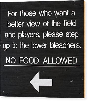 Yankee Stadium Lower Bleachers Sign Wood Print by Bill Cannon