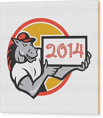 Year Of Horse 2014 Showing Sign Cartoon Wood Print by Aloysius Patrimonio