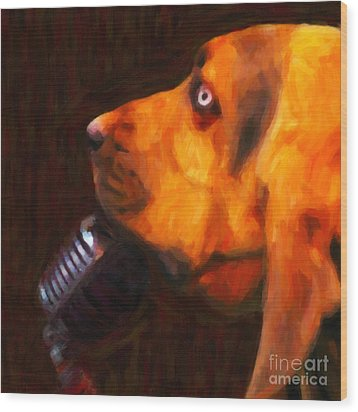You Ain't Nothing But A Hound Dog - Dark - Painterly Wood Print by Wingsdomain Art and Photography