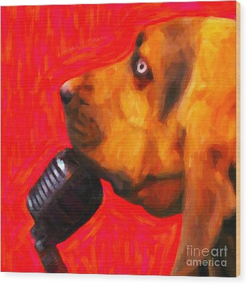 You Ain't Nothing But A Hound Dog - Red - Painterly Wood Print by Wingsdomain Art and Photography