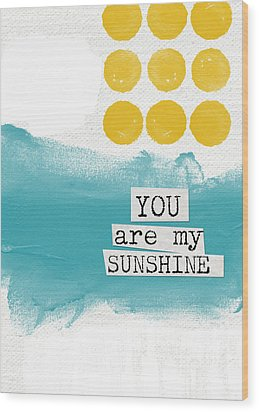 You Are My Sunshine- Abstract Mod Art Wood Print by Linda Woods
