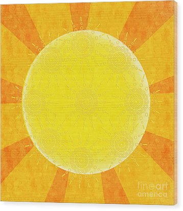 You Are The Sunshine Of My Life Wood Print by Andee Design