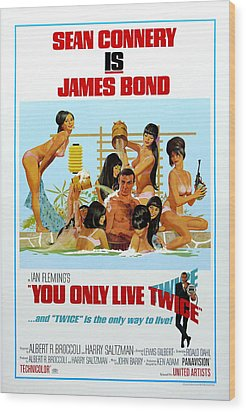 You Only Live Twice Wood Print by Georgia Fowler