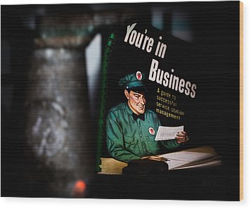Youre In Business Wood Print by Bob Orsillo