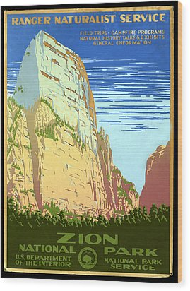 Zion National Park Ranger Naturalist Service  Wood Print by Unknown