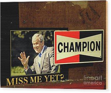 Champ Not Villain Wood Print by Joe Jake Pratt