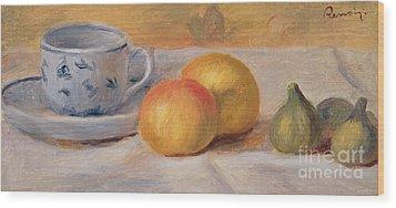 Still Life With Blue Cup Nature Morte A La Tasse Bleue Wood Print by Pierre Auguste Renoir