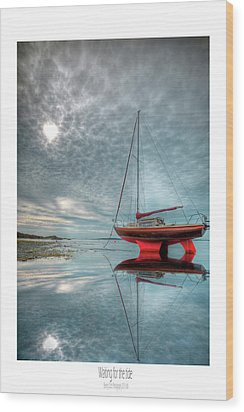 Wood Print featuring the photograph  Waiting For The Tide by Beverly Cash