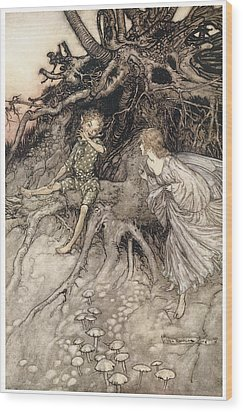 A Midsummer Night's Dream Wood Print by Arthur Rackman