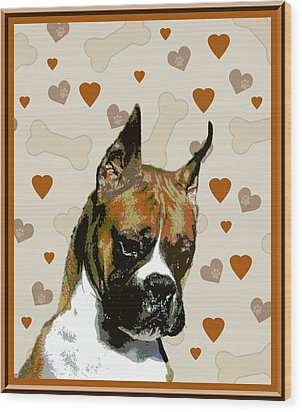Boxer Wood Print by One Rude Dawg Orcutt