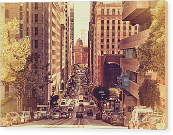 California Street In San Francisco Wood Print by Wingsdomain Art and Photography