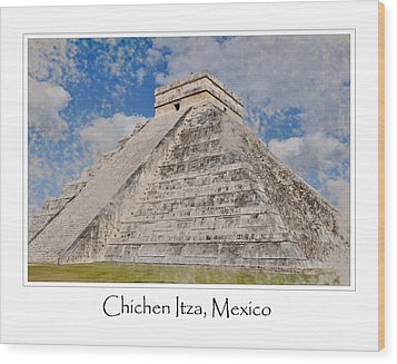 Chichen Itza Modern Seven Wonders Of The World In Mexico Wood Print