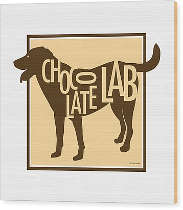 Chocolate Lab Wood Print by Geoff Strehlow